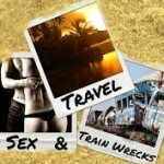 Travel Sex and Train Wrecks – a Blog Tour